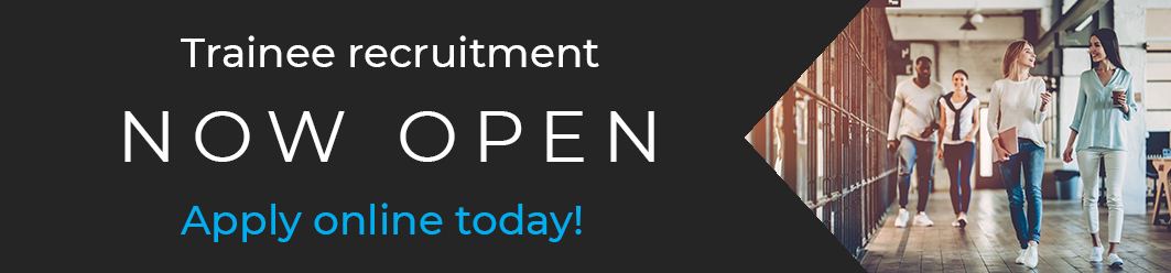 Trainee recruitment now open - apply online today!