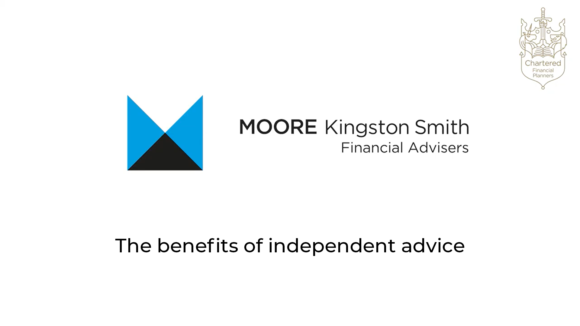 The benefits of independent advice